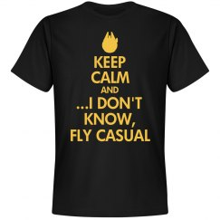 Keep Calm & Fly Casual