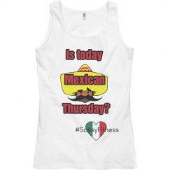 Mexican Thursday