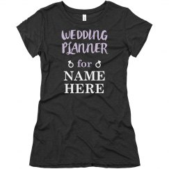 Custom Wedding Planner Tee
