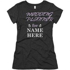 Custom Wedding Planner Tee
