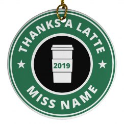 Thanks A Latte Custom Teacher Gift