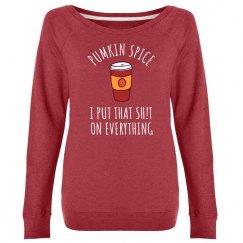 Pumpkin Spice On Everything