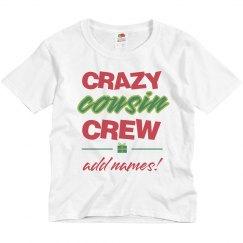 Crazy Cousin Crew Custom Tees