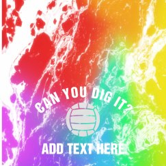 Can You Dig It Custom Volleyball