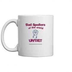 Bad Spellers Mug pink