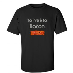 To live is to bacon