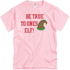 Christmas Be true to ones elf