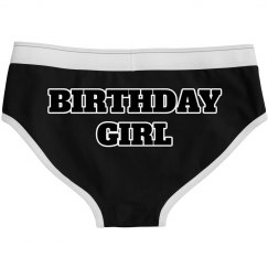 BIRHDAY GIRL UNDIES