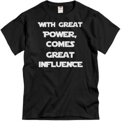Great Power, Great Influence