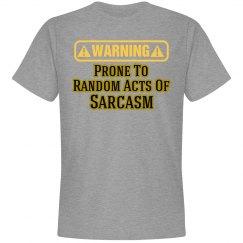 Sarcasm Warning T-Shirt 2