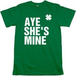 Aye She's Mine St. Pattys
