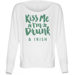 Kiss Me I'm Drunk & Irish