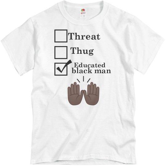 Educated black man (T-shirt)