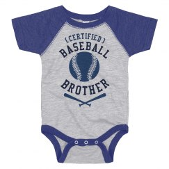 Certified Baseball Baby Brother