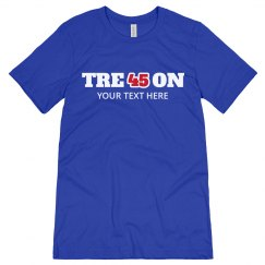 Custom Tre45on Political Shirt