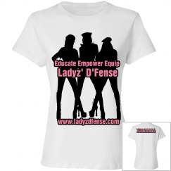 Ladyz' D'Fense T-Shirt