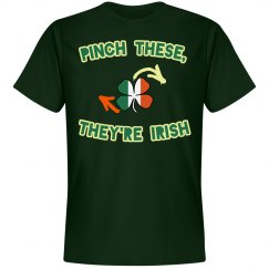 Pinch These, They're Irish St. Pat