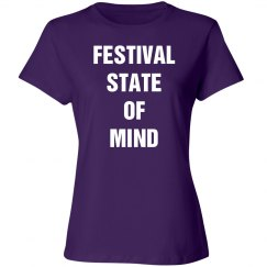 Festival state of mind shirt