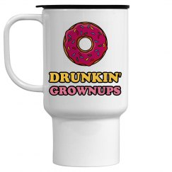 Drunkin' Grownups Travel Mug