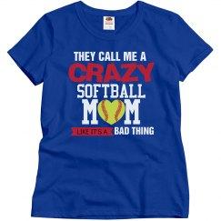 Crazy Softball Mom
