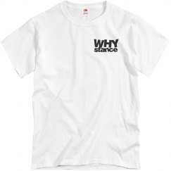 WHY stance White Tee
