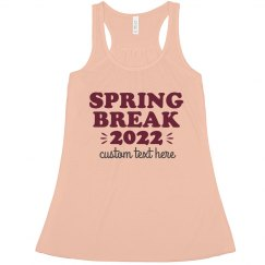 '21 Spring Break Custom Text Tank