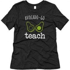 Avocado-Go Teach Tee