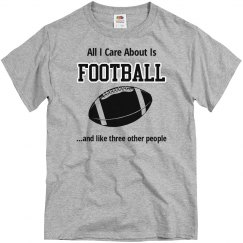 All I Care About-Football
