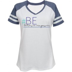 Believe and Empower Baseball T