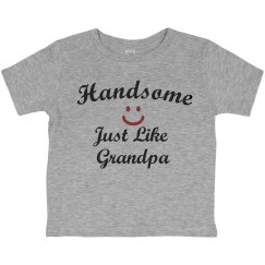 Handsome like grandpa