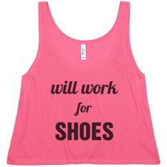 Funny Will Work For Shoes