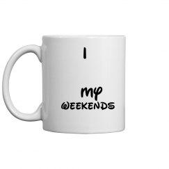 I Love My Weekends