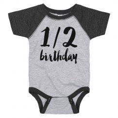 1/2 Birthday Onesie