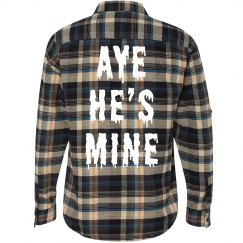 Aye He's Mine Flannel