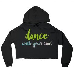 DANCE WITH YOUR SOUL CROPPED HOODIE