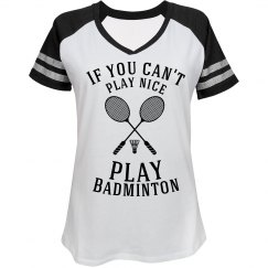 Play nice Play Badminton