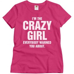 I'm the crazy girl