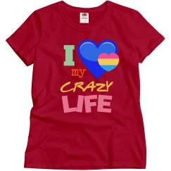 Love my crazy life!