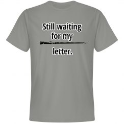 Still Waiting For My Letter