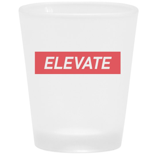 ELEVATE SHOT  GLASS