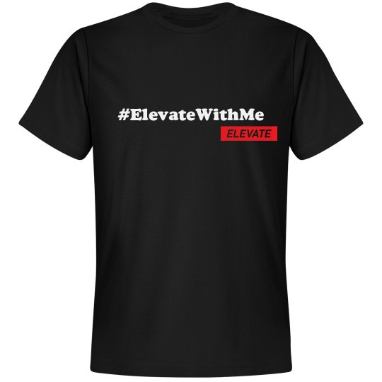 Elevate With Me Tee