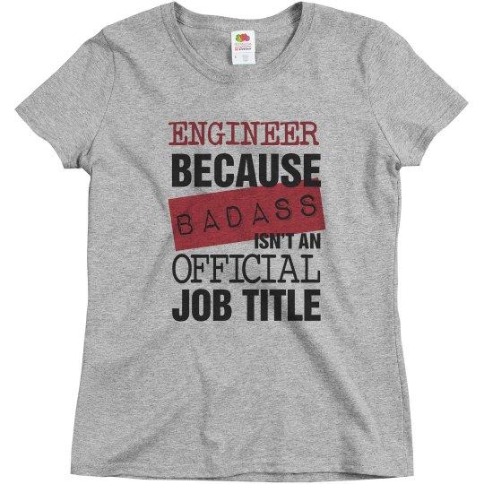 Engineers Are Badass