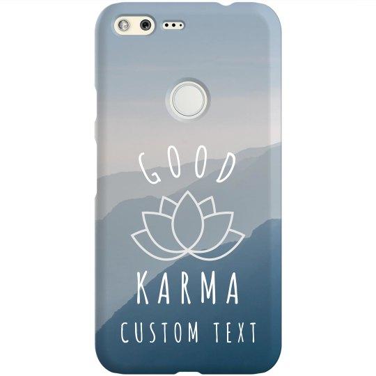 Enjoy Your Good karma