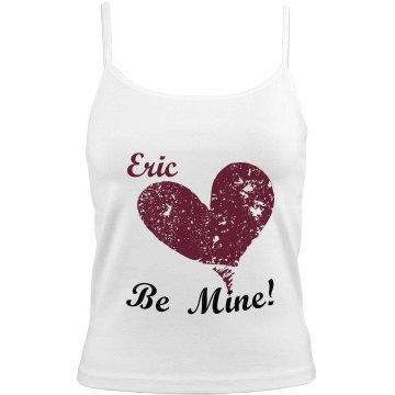 Eric Be MINE!