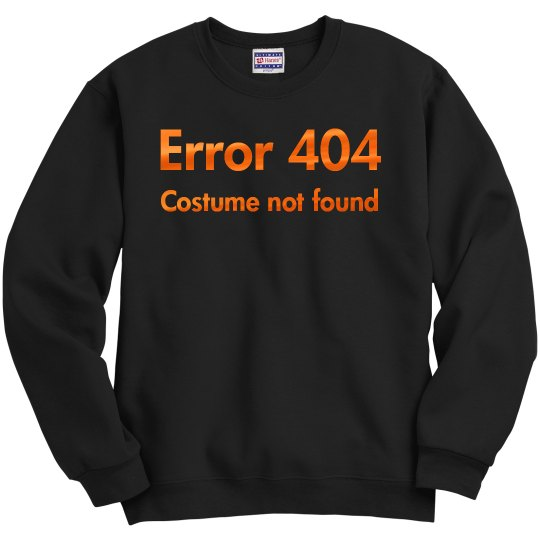 Error 404 No Halloween Costume