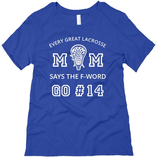Every Lax Mom Says The F-Word