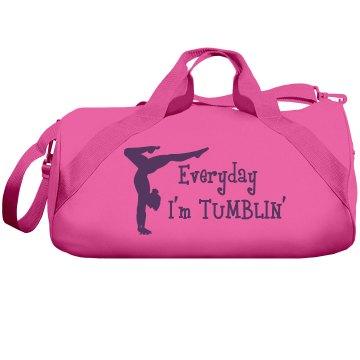 Everyday im tumblin bag