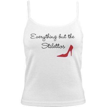 Everything But The Stilettos