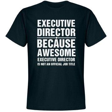 Executive Director Shirt