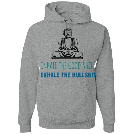 Exhale the Bullshit